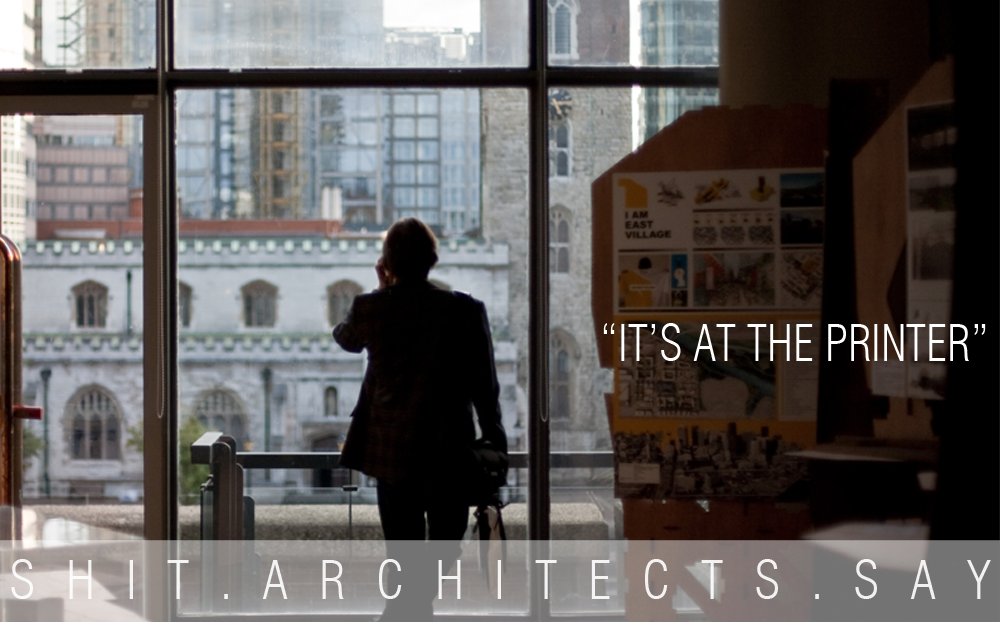 Shit Architects Say (part 4)