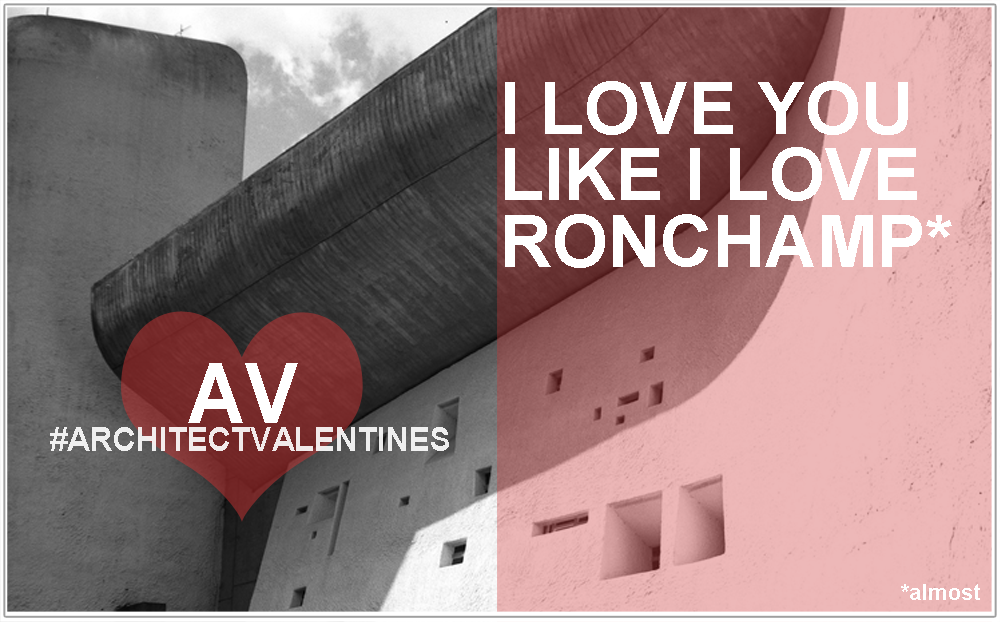Architect Valentines 2013